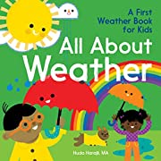 All About Weather: A First Weather Book for…