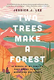 Two Trees Make a Forest: In Search of My…