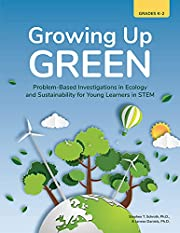 Growing Up Green: Problem-Based…