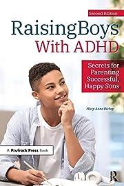 Raising Boys With ADHD: Secrets for…