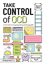 Take Control of OCD: A Kid's Guide to…
