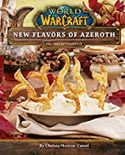 World of Warcraft: New Flavors of Azeroth:…