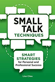 Small Talk Techniques: Smart Strategies for…