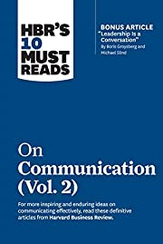 HBR's 10 Must Reads on Communication, Vol. 2…