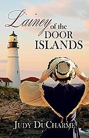 Lainey of the Door Islands – tekijä: Judy…