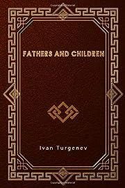 Fathers and Children por Ivan Turgenev