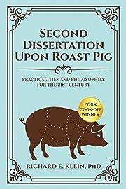 Second Dissertation Upon Roast Pig:…