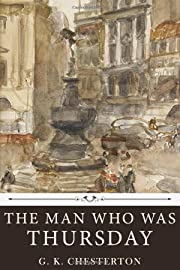 The Man Who Was Thursday by G. K. Chesterton…