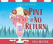 Pint of No Return (Ice Cream Shop Mystery,…