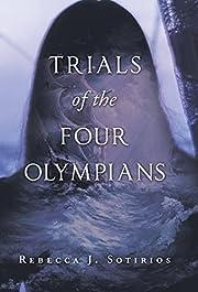 Trials of the Four Olympians por Rebecca J…
