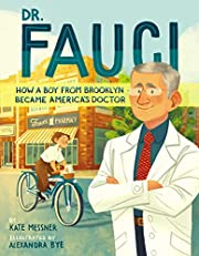 Dr. Fauci: How a Boy from Brooklyn Became…