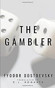 The Gambler av Fyodor Dostoevsky