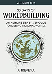 30 Days of Worldbuilding: An Author's…