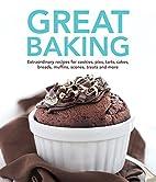 Great Baking by Ltd. Editors of Publications…