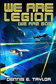 We Are Legion (We Are Bob) (Bobiverse)…