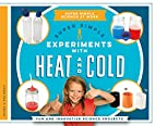 Super Simple Experiments with Heat and Cold:…