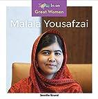 Malala Yousafzai (Great Women) by Jennifer…