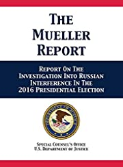 The Mueller Report: Report On The…