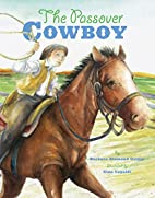 The Passover Cowboy by Barbara Diamond…
