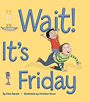 Wait! It's Friday por Chris Barash