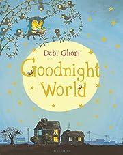Goodnight World af Debi Gliori