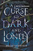A Curse So Dark and Lonely by Brigid…
