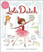 Lola Dutch (Lola Dutch Series) av Kenneth…