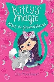 Kitty's Magic 1: Misty the Scared Kitten por…
