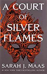 A Court of Silver Flames (A Court of Thorns…