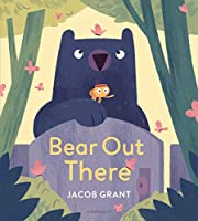 Bear Out There de Jacob Grant