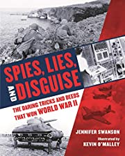 Spies, Lies, and Disguise: The Daring Tricks…