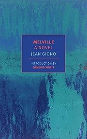 Melville: A Novel (New York Review Books…