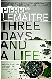 Three days and a life por Pierre Lemaître