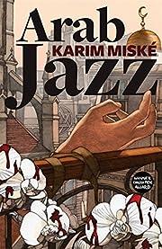Arab Jazz av Karim Miské