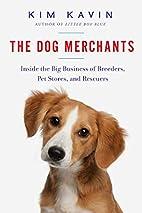 The Dog Merchants: Inside the Big Business…