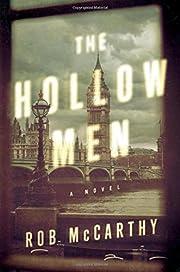 The Hollow Men: A Novel de Rob McCarthy