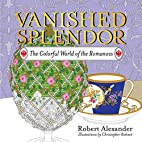 Vanished Splendor: The Colorful World of the…