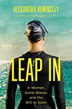 Leap In: A Woman, Some Waves, and the Will…
