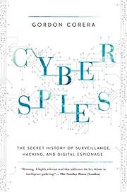 Cyberspies: The Secret History of…