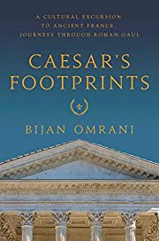 Caesar's Footprints: A Cultural Excursion to…