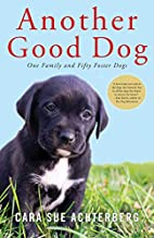 Another Good Dog: One Family and Fifty…