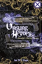 Unsung Heroes: The First Paragon (Chronicle…