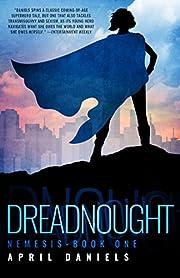 Dreadnought: Nemesis - Book One av April…