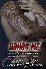 Honor Me: Men of Inked, Book 6 – tekijä:…