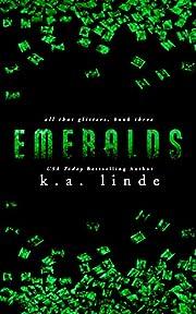 Emeralds (All That Glitters) – tekijä: K.…