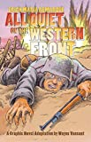All quiet on the Western Front / Erich Maria Remarque ; adapted by Wayne Vansant