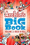 Archie's big book. written by Frank Doyle [and six others] ; art by Bob Bolling [and twenty five others]