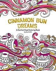 Cinnamon Bun Dreams: A Comfort Food Coloring…