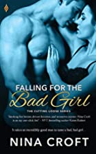 Falling for the Bad Girl by Nina Croft
