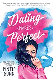 Dating Makes Perfect by Pintip Dunn